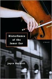 Disturbance of the Inner Ear: A Novel Joyce Hackett