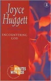 Encountering God Huggett
