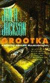 Grootka  by  Jon A. Jackson