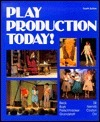 Play Production Today!  by  Roy A. Beck