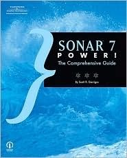 Sonar 7 Power!: The Comprehensive Guide Scott R. Garrigus