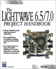 LightWave 6.5 Project Handbook [With CDROM]  by  Patrik Beck