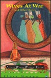 Wives at War, and Other Stories  by  Flora Nwapa