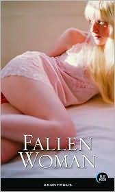 Fallen Woman Anonymous
