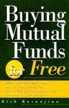 Buying Mutual Funds For Free Kirk Kazanjian