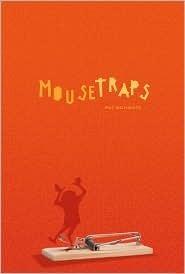 Mousetraps  by  Pat Schmatz