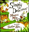 Simply Delicious!  by  Margaret Mahy