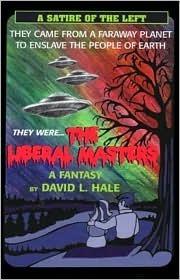 The Liberal Masters David L. Hale