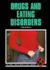 Drugs and Eating Disorders Clifford J. Shery