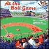 At the Ball Game  by  Sydelle Kramer