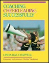 Coaching Cheerleading Successfully Linda Rae Chappell