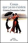 Cosas que ya no existen (palabra en el tiempo, 296)  by  Cristina Fernández Cubas