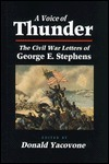 A Voice of Thunder: A BLACK SOLDIERS CIVIL WAR George E. Stephens
