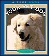 Your Pet Dog  by  Elaine Landau