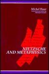 Nietzsche And Metaphysics Michel Haar