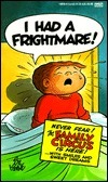 I Had A Frightmare!  by  Bil Keane