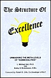 Structure Of Excellence: Unmasking The Meta Levels Of Submodalities  by  L. Micahel Hall