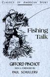 Fishing Talk  by  Gifford Pinchot