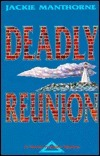 Deadly Reunion Jackie Manthorne