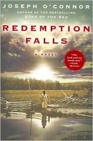 Redemption Falls: A Novel  by  Joseph OConnor