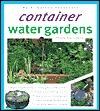 Container Water Gardens  by  Philip Swindells