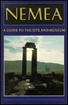 Nemea: A Guide to the Site and Museum Ana M. Abraldes