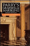 Parrys Graining and Marbling John P. Parry