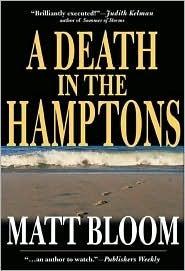 A Death in the Hamptons Matt Bloom