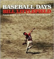 Baseball Days  by  Bill Littlefield