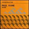 Paul Kane, Artist Bruce Haig