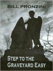 Step to the Graveyard Easy Bill Pronzini