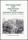 The Formation And Perception Of The Modern Arab World: Studies  by  Marwan R. Buheiry