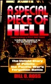 A Special Piece of Hell  by  Bill D. Ross