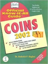Fells Coins 2002: Official Know-It-All Guide Roderick P. Hughes