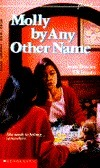 Molly  by  Any Other Name by Jean Davies Okimoto
