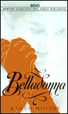 Belladonna: A Novel of Revenge Karen Moline