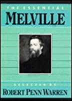 The Essential Melville (The Essential Poets Series #3) Herman Melville