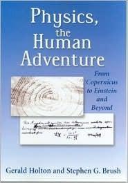 Physics, Human Adventure Gerald Holton