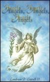 Angels, Angels, Angels  by  Landrum P. Leavell II