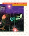 Communctn Media Info Soc (Wadsworth Series in Mass Communication and Journalism)  by  Joseph D. Straubhaar