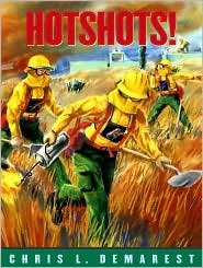 Hotshots! Chris L. Demarest