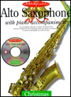 Solo Plus: Christmas: Alto Saxophone With Piano Accompaniment  by  David Pearl