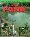 The Living Pond Nigel Hester