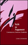 Style as Argument: Contemporary American Nonfiction Wayne (Chris) Anderson