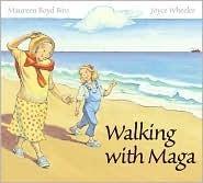 Walking with Maga  by  Maureen Boyd Biro