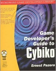 Game Developers Guide to Cybiko [With CDROM] Ernest Pazera