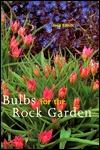 Bulbs for the Rock Garden Jack Elliott