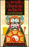 Book of Chinese Beliefs  by  Frena Bloomfield