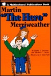 Martin The Hero Merriweather Bobby L. Jackson