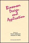 Biosensor Design and Application  by  Paul R. Mathewson